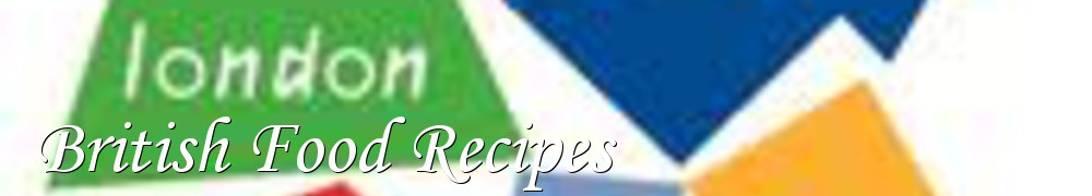 Very Good Recipes - British Food Recipes