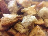 Recipe: Garlic Croutons
