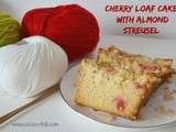 Cherry Streusel Loaf Cake – Bake of the Week