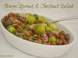 Warm Sprout & Chestnut Salad – #FoodieFriday