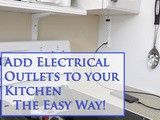 Add Electrical Outlets to your Kitchen - The Easy Way