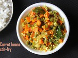 Carrot beans stir fry recipe – How to make carrot beans poriyal recipe