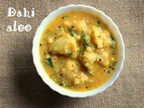 Dahi aloo recipe – How to make dahi wale aloo recipe – potato recipes