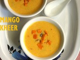 Mango kheer recipe – how to make mango rice kheer or mango payasam recipe | Indian desserts | Mango recipes