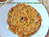 Oats adai or oats and lentils pancake recipe – easy breakfast recipes – oats recipes