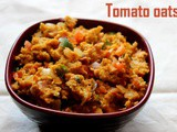 Tomato oats recipe – How to make tomato oats recipe – Healthy breakfast recipes