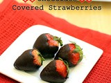 Chocolate Covered Strawberries Recipe – Valentine's Day Recipes