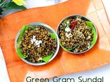 Pachai Payaru Sundal Without Soaking – Green Gram Sundal Recipe( Sweet & Spicy)