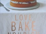 Love Bake Nourish - a Review