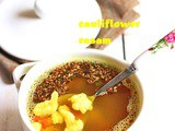 Cauliflower rasam recipe | Indian cauliflower clear soup recipe