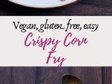 Crispy Corn Recipe (Crispy Sweet Corn)
