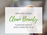 Easy Flawless in Five Minute Face