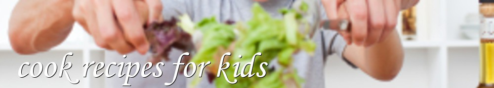Very Good Recipes - cook recipes for kids