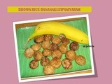Brown Rice Banana Kuzipaniyaram