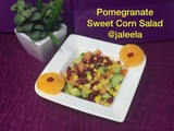 Pomegranate Sweet Corn Salad