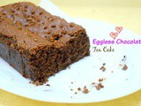 Basic Eggless Chocolate Tea Cake with Dark Chocolate Chips
