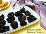Dark Chocolate Hazelnut Clusters ~ No Bake 3 Ingredient Candies