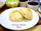 Domino's Burger Pizza ~ Domino's Style