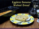 Eggless Spiced Banana Walnut Bread