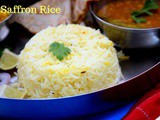Saffron Rice | How to make Saffron Rice for Indian Lunch Thali