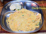 Spicy Vegetable Oats Dosa ~ 101 Dosa Varieties