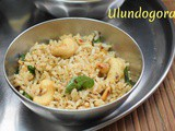 Ulundogorai | How to make Urad Dal Rice
