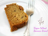 Vegan Wheat Banana Bread | Eggless Wheat Banana Bread