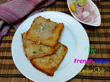 Vegetarian French Toast Indian Style | Savory French Toast
