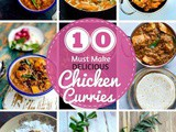 10 Must Make delicious Chicken Curries