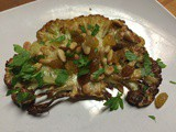 Roasted Cauliflower Steaks with Golden Raisins & Pine Nuts