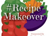 Recipe Makeover & Giveaway