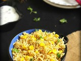Corn pulao / corn pulav recipe - sweet corn recipes