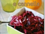 Cavolo rosso all'arancia e cannella – Braised red cabbage with orange and cinnamon