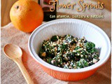 Flower sprouts all'arancia, zenzero e nocciole – Flower sprouts with orange, ginger and hazelnuts