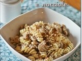 Fusilli alle sbrise e nocciole – Fusilli with oyster mushrooms and hazelnuts