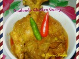 Goalondo Chicken Curry/ Goalondo Steamer Curry