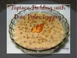 Nalen Gurer Sabudana Payesh for Poush Sankranti Special (Tapioca Pudding With Date Palm Jaggery)
