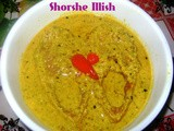 Shorshe Illish (Hilsa With Mustard Gravy)