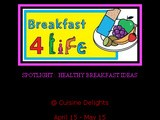 Spotlight :  Healthy Breakfast Ideas  ~ Announcement Monthly Event