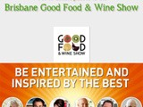 Win 1 of 10 double passes to the Brisbane Good Food and Wine Show