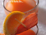 Orange, Carrot and Ginger Juice Recipe - a juice for Healthy Skin