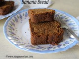 Banana Bread Recipe How to make Banana Bread