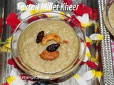 Foxtail Millet Kheer Recipe How to make Korra Biyyam Payasam