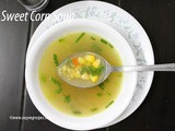 Sweet Corn Soup Recipe How to make Sweet Corn Soup