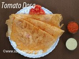 Tomato Dosa Recipe How to make Tomato Dosa