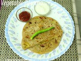 Vegetable Paratha Recipe How to make Vegetable Paratha