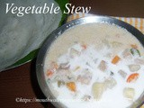 Vegetable Stew Recipe How to make Vegetable Stew Recipe