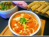 Restaurant Style Butter Chicken Recipe /Indian Butter Chicken Recipe/Chicken (Murgh) Makhani