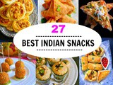 27 Best Indian Snacks Recipes + 3 Indian Chutney