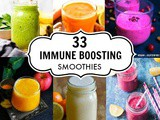 33 Immune Boosting Smoothies ~ Using Everyday Ingredients